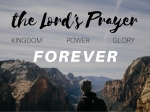 The Lord's Prayer - Forever